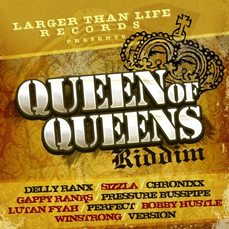 Queen-Of-Queens-Riddim