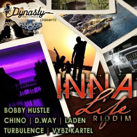 bobby hustle - INNA LIFE RIDDIM