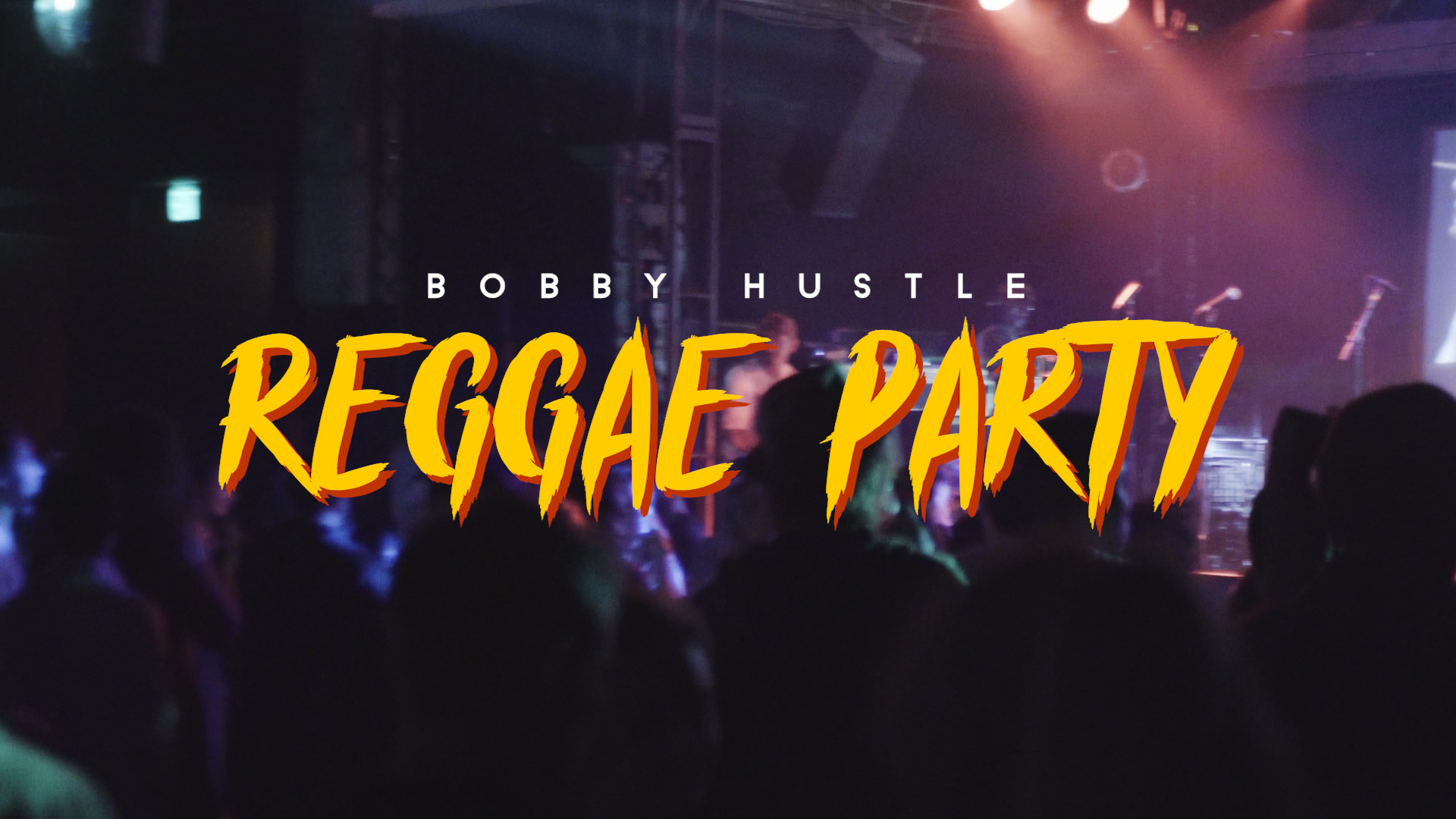 "Bobby Hustle – ""Reggae Party"" (Official Video)"